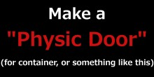 Make a Physic Door Tutorial preview
