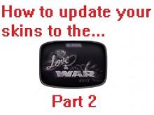 Love & War update skin fix part 2 Tutorial preview