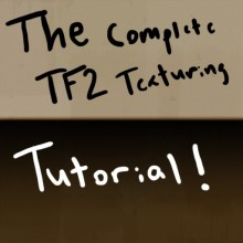 Complete TF2 Texturing Tutorial Tutorial preview