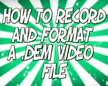 How To Record And Format A .Dem Video File In CSS Tutorial preview