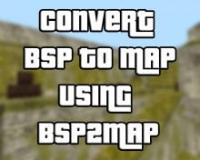 BSP to MAP | BSPTwoMAP Tutorial preview