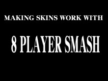 How to make skins compatible with 8 player smash preview