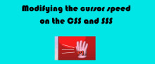 Modifying the cursor speed on the CSS and SSS Tutorial preview