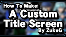 How to Make a Custom Title Screen! preview