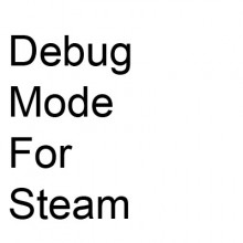 Debug mode for Steam Tutorial preview