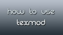 How to use TexMod Tutorial preview