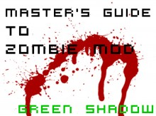 Master's Guide To Zombie Mod Tutorial preview