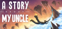 A Story About My Uncle (2014) (STEAM)