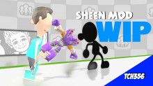 Sheen (Model import) W.I.P (COMPLETE)