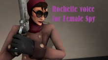 Rochelle voice for Female Spy