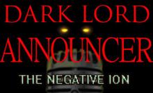 Dark Lord Announcer