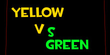 Yellow vs Green