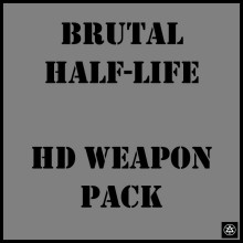 Brutal Half-Life | HD Weapon Pack