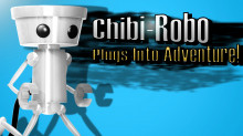 Chibi-Robo Plugs Into Adventure!