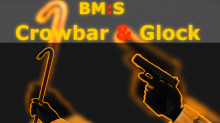 BM:S Crowbar And Glock