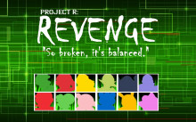 Revenge: So Broken it's Balanced