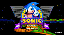 Sonic: Escape from Null Space