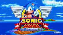 Sonic Mania: Re-Descovery