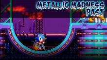 Metallic Madness Past [Wip]