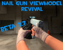 NailGun Viewmodel Fix