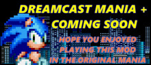 DreamCast Mania + Coming soon! (4.0 still here)