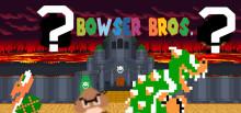Bowser Bros. Return.