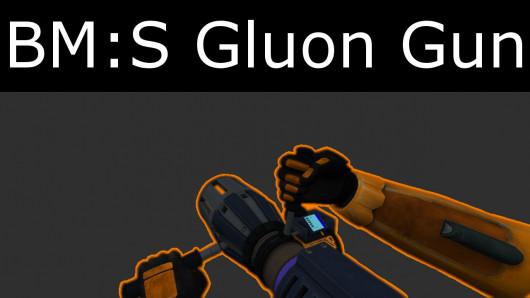 BM:S Gluon Gun