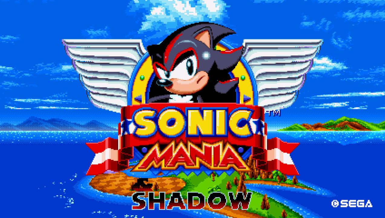 Shadow Mania Plus [Sonic Mania] [Works In Progress]