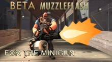 Tf2 Beta minigun muzzleflash restoration WiP preview