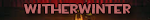 witherwinter username
