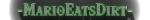 MarioEatsDirt username